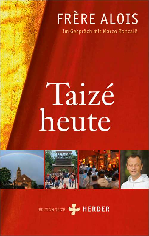 Taizé heute