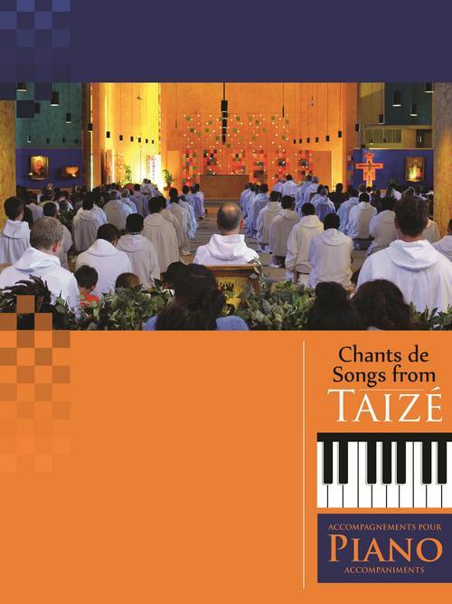 Songs from Taizé : Piano Accompaniments