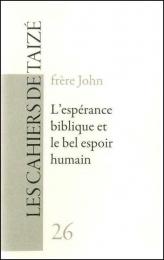 F26 L'espérance biblique et le bel espoir humain