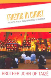 Friends in Christ – Paths to a new understanding of Church