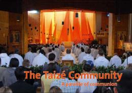 The Taizé Community – A parable of communion