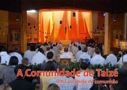 A Comunidade de Taizé – Uma parábola de comunhão