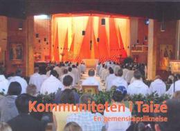Kommuniteten i Taizé – En gemenskapsliknelse