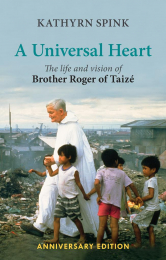 A Universal Heart – The Life and Vision of Brother Roger of Taizé