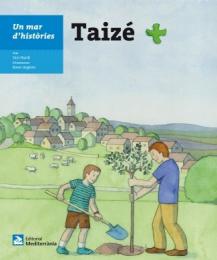 Taizé – Un mar d'històries