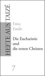 D07. Die Eucharistie und die ersten Christen