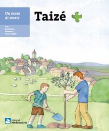 Taizé – Un mare di storie