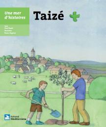 Taizé – Une mer d'histoires