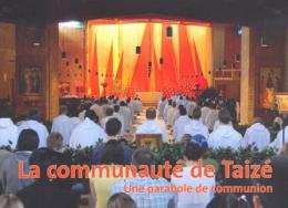 La communauté de Taizé – Une parabole de communion