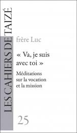 """F25 """"Va, je suis avec toi"""" - Méditations sur la vocation et la mission"""