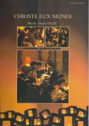 Christe Lux Mundi – Music from Taizé: instrumental edition