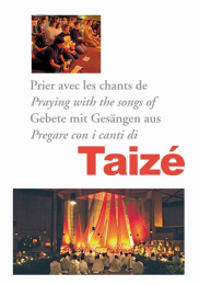 Praying with the songs of Taizé