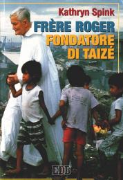 Frère Roger, fondatore di Taizé