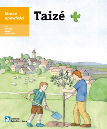 Taizé – Morze opowieści