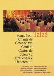 Chants de Taizé : parties instrumentales/Songs from Taizé: Instrumental Parts
