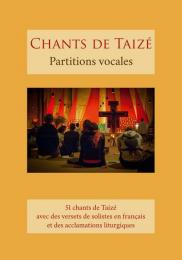 Chants de Taizé:  partitions vocales