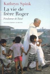 La vie de frère Roger, fondateur de Taizé